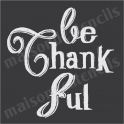 Be Thankful No 1 Thanksgiving Holiday 12x12 Stencil
