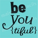 be You tiful typography 12x12 Stencil
