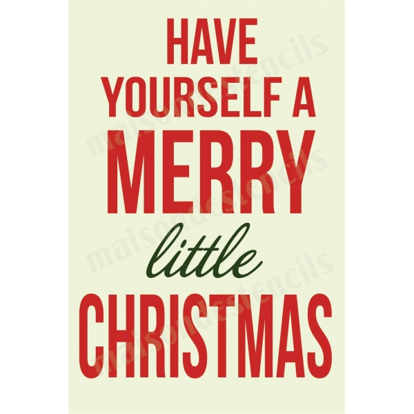 have yourself a merry little christmas song lyric 12x18 stencil