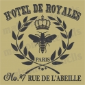 H'OTEL DE ROYALE with bee and crown 18x18 Stencil