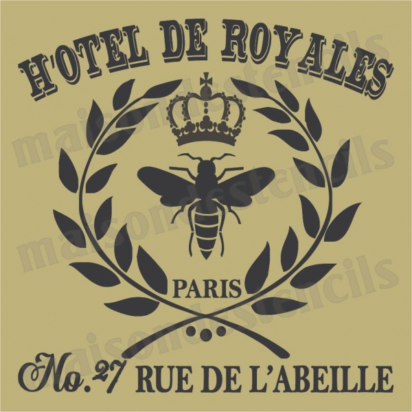 Hotel De Royale With Bee And Crown 18x18 Stencil