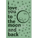 I Love You To The Moon And Back 12x18 Stencil