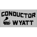 Conductor Custom Name 5.5x11.5 Stencil