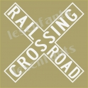 Railroad Crossing Road Sign 12x12 Stencil