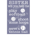 Sister Will You ... Sports 12x18 Stencil