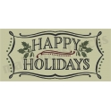 Happy Holidays vintage chalk frame with holly 5.5 x 11.5 Stencil