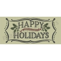 Happy Holidays vintage chalk frame with holly 8 x 18 Stencil