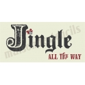 Jingle All the way No.4 5.5 x 11.5 Stencil