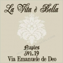 La Vita E Bella - The Beautiful Life 18x18 Stencil
