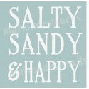 Salty Sandy and Happy 12x12 Stencil
