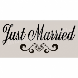 Just Married Script 5.5x11.5 Stencil