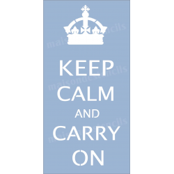 Keep Calm and Carry On 5.5x11.5 Stencil
