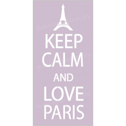 Keep Calm and Love Paris 5.5x11.5 Stencil