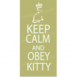 Keep Calm and Obey Kitty 5.5x11.5 Stencil