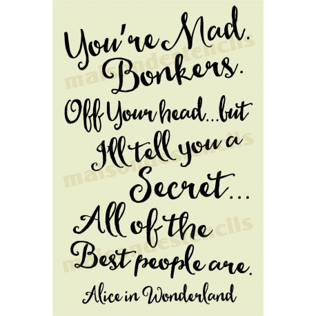You Re Mad Bonkers Alice In Wonderland Quote 12x18 Stencil