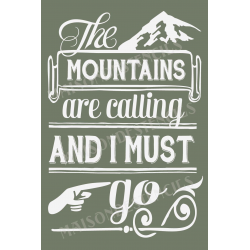The Mountains Are Calling 12x18 Stencil