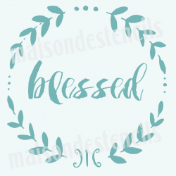Blessed Chalkboard Laurel Wreath 18x18 Stencil
