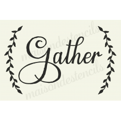 Gather with Laurels 20x30 stencil