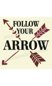Follow Your Arrow 12x12 stencil