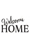 Welcome HOME 12x18 stencil