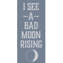 Bad Moon Rising 8x18 stencil