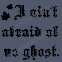 I aint afraid of no ghost 12x12 stencil