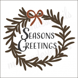 Seasons Greetings 12x12 stencil