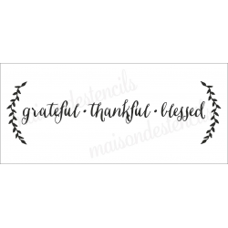 Grateful Thankful Blessed 8x18 stencil