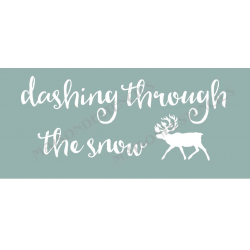 Dashing Through the Snow 8x18 Stencil
