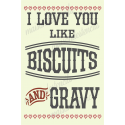 I love you like BISCUITS & GRAVY 12x18 stencil