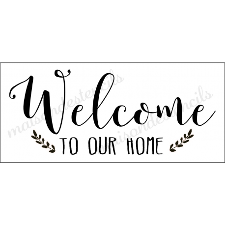 Welcome to our home 8x18 stencil