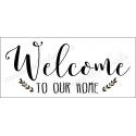 Welcome to our house 8x18 stencil
