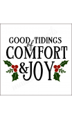 GOOD TIDINGS of Comfort & JOY 12x18 stencil