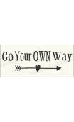 Go Your OWN WAY 8x18 stencil