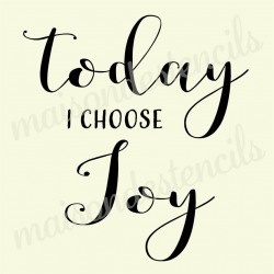 Today I choose JOY 12x12 stencil