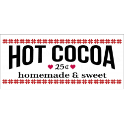 Hot Cocoa 25cents 8x18 stencil