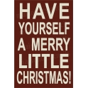 Have Yourself A Merry Little Christmas 12x18 Stencil