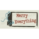 Merry Everything Holiday gift tag Christmas 5.5x11.5 Stencil