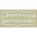 A Dream Is A Wish Script 5.5x11.5 Stencil