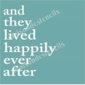 And They Lived Happily Ever After 12x12 Stencil