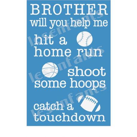 Brother Will You ... Sports 12x18 Stencil