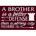 A Brother is a Better Defense 12x18 Stencil