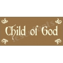 Child of God 5.5x11.5 Stencil