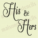 His and Hers wedding 12x12 stencil