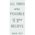 All Things Are Possible Bible Verse 8x18 Stencil