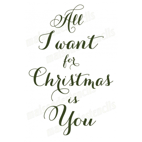 All I Want For Christmas.All I Want For Christmas Is You 12x18 Stencil