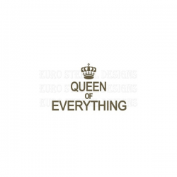 Queen Of Everything 5.5x11.5 Stencil