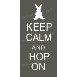 Keep Calm and Hop On 5.5x11.5 Stencil