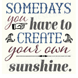 Make Your Own Sunshine 12x12 Stencil