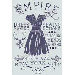 Empire Dressmaking Advertisement 12x18 Stencil